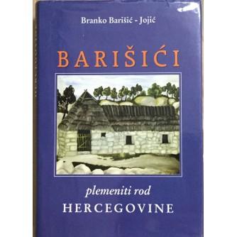 Branko Barišić Jojić: Barišići plemeniti rod Hercegovine